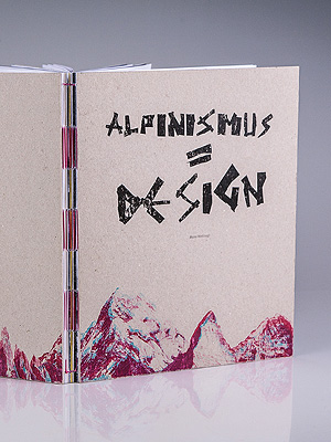 Alpinismus = Design.