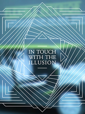 Cover – In touch with the illusion
