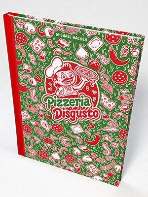 Pizzeria Disgusto – Cover