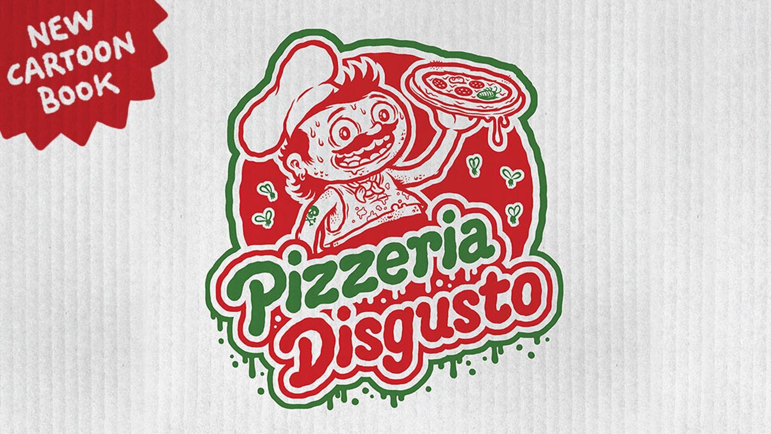 Pizzeria Disgusto – Cartoon Book