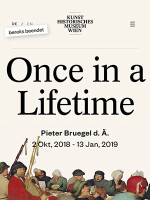 Brue­gel – Once in a Life­time